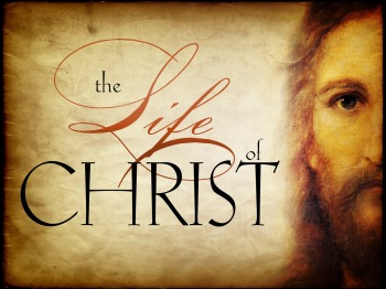 life of christ, the_t_nv[1]