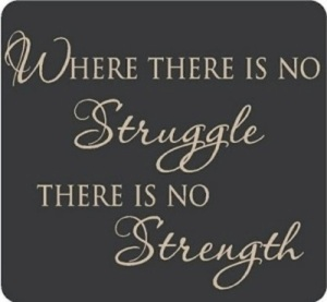 struggle-strength-picture-quote1